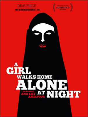 A Girl Walks Home Alone At Night (2014/de Ana Lily Amirpour)