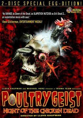 Poultrygeist (2006/de Llyod Kaufman)
