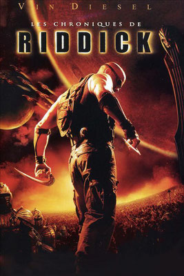 Les Chroniques de Riddick (2004/de David Twohy)