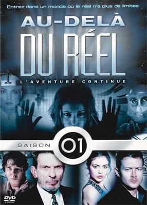 Au-Delà Du Réel, L'Aventure Continue - Saison 1