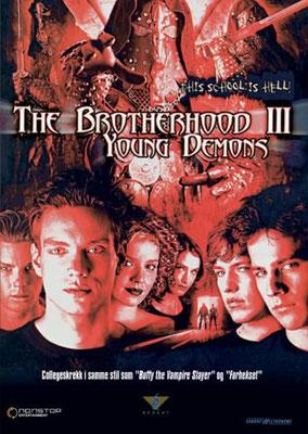 Brotherhood 3 - Ensorcelés (2001/de David Decoteau)