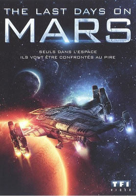 The Last Days On Mars (2013/de Ruairi Robinson)