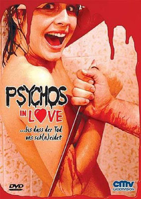 Psychos In Love (1987/de Gorman Bechard)