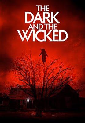 The Dark And The Wicked (2020/de Bryan Bertino)