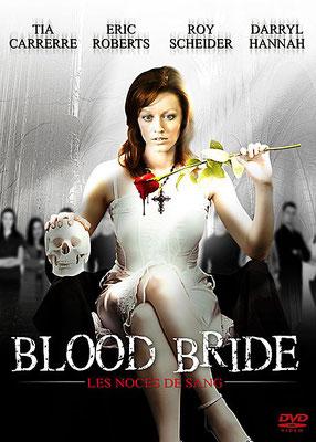 Blood Bride - Les Noces Sanglantes (2008/de David O'Malley)