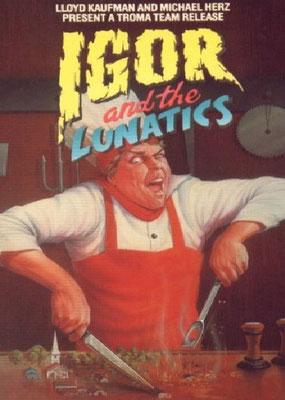 Igor And The Lunatics (1985/de Billy Parolini)