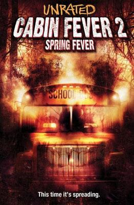 Cabin Fever 2 - Spring Fever (2010/de Ti West)