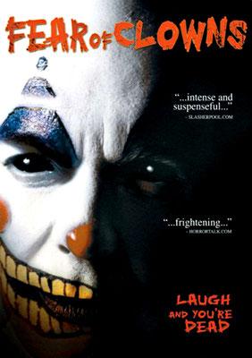Fear Of Clowns (2004/de Kevin Kangas)
