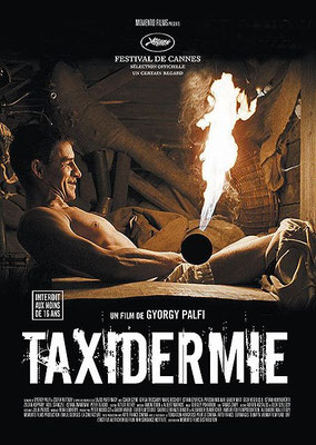 Taxidermie (2006/de György Palfi)