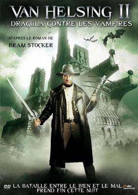 Van Helsing 2 - Dracula Contre Les Vampires