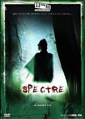 Spectre (2006/de Mateo Gil)