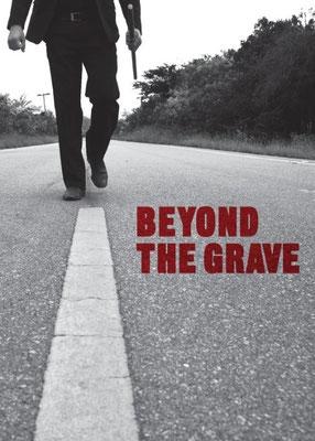 Beyond The Grave (2010/de Davi De Oliveira Pinheiro)
