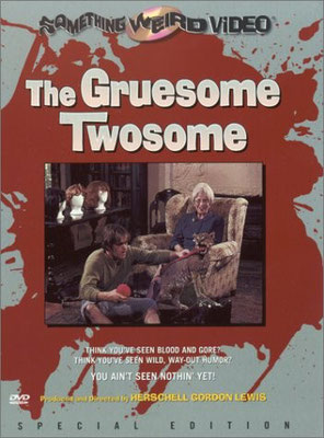 The Gruesome Twosome