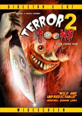 Terror Toons 2 - Bloody Toons (2007/de Joe Castro)