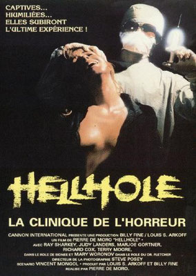 Hellhole - La Clinique De L'Horreur