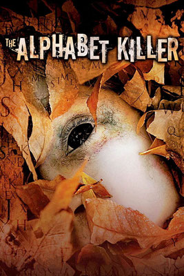 The Alphabet Killer (2008/de Rob Schmidt)