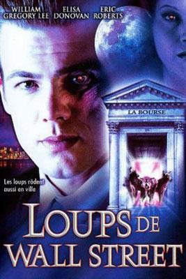 Les Loups De Wall Street (2002/de David DeCoteau)