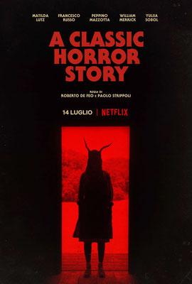 A Classic Horror Story (2021/de Roberto De Feo & Paolo Strippoli)