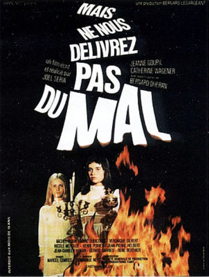 Mais Ne Nous Délivrez Pas Du Mal (1971/de Joël Séria)