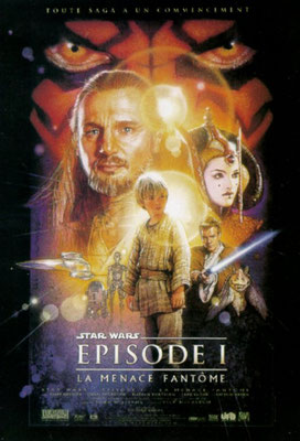 Star Wars : Episode 1 - La Menace Fantôme (1999/de George Lucas)