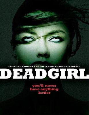 DeadGirl (2008/de Marcel Sarmiento & Gadi Harel)