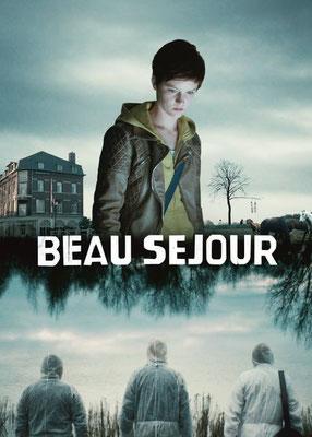 Beau Séjour - Saison 1
