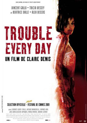 Trouble Every Day (2001/de Claire Denis)