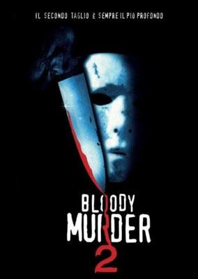 Bloody Murder 2 (2003/de Rob Spera)