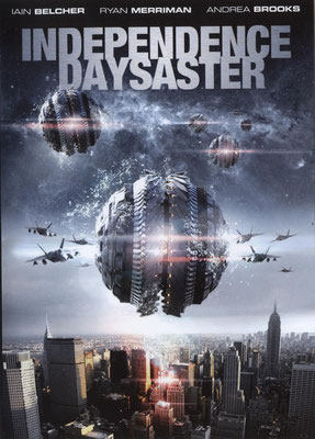 Independence Daysaster (2013/de W.D. Hogan)