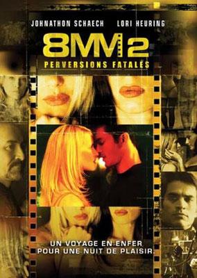 8mm 2 - Perversions Fatales (2005/de J.S Cardone)