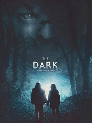 The Dark (2018/de Justin P. Lange)