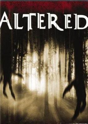 Altered (2006/de Eduardo Sánchez)