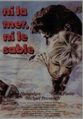 Ni La Mer, Ni Le Sable (1972/de Fred Burnley)
