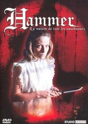 Hammer, La Maison De Tous Les Cauchemars - Vol.1