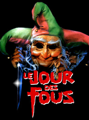 Le Jour Des Fous (1986/de George Dugdale, Mark Ezra & Peter Mackenzie Litten)