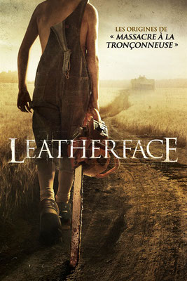 Leatherface (2017/de Alexandre Bustillo & Julien Maury)