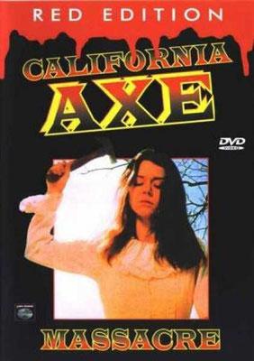 California Axe Massacre (1977/de Frederick R. Friedel)