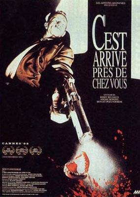 C'est Arrivé Près De Chez Vous (1992/de Benoit Poelvoorde, Rémy Belvaux & André Bonzel)