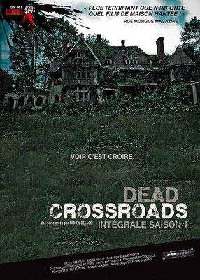 Dead Crossroads - Saison 1