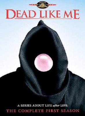 Dead Like Me - Saison 1