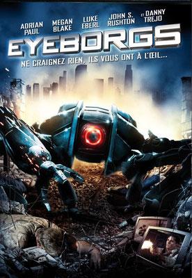 Eyeborgs (2009/de Richard Clabaugh)