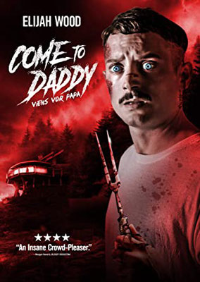 Come To Daddy (2019/de Ant Timpson)