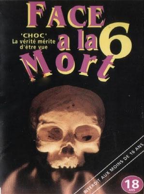Face à La Mort 6 (1996/de John Alan Schwartz)