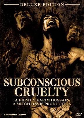 Subconscious Cruelty (2000/de Karim Hussain)