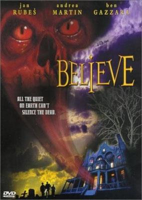 Believe (2002/de Robert Tinnel)