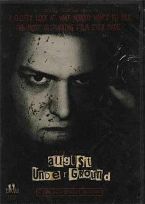 August Underground (2001/de Fred Vogel)