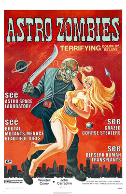 Astro Zombies (1968/de Ted V. Mikels)