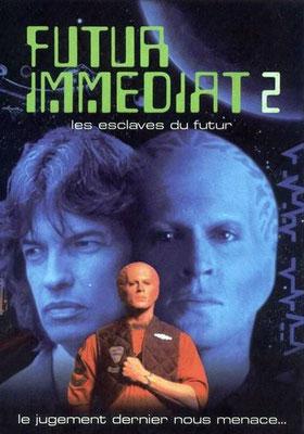 Futur Immédiat 2 - Les Esclaves Du Futur (1994/de Kenneth Johnson)