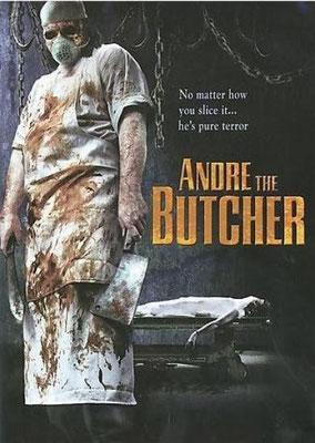 André The Butcher (2005/de Philip Cruz)