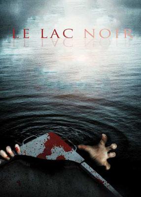 Le Lac Noir (2013/de Larry Fessenden )